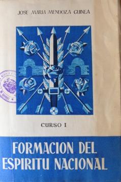 LA FORMACIÓN DEL ESPÍRITU NACIONAL EN LA ESCUELA FRANQUISTA