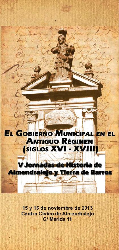 PROGRAMA DE LAS V JORNADAS DE HISTORIA DE ALMENDRALEJO Y TIERRA DE BARROS (15-16 DE NOVIEMBRE DE 2013)