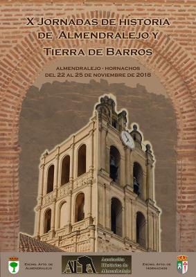 PROGRAMA DE LAS X JORNADAS DE HISTORIA DE ALMENDRALEJO Y TIERRA DE BARROS